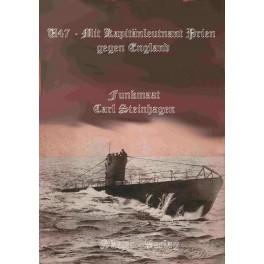 U47 mit Kapitänleutnant Prien gegen England