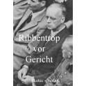 Ribbentrop vor Gericht