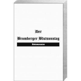 "Der ""Bromberger Blutsonntag"""