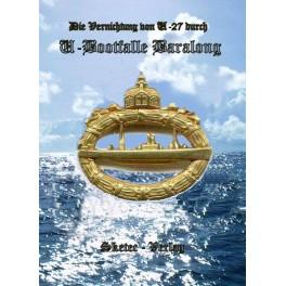 """Die Vernichtung von U-27 durch die U-Bootfalle """"Baralong"""""""
